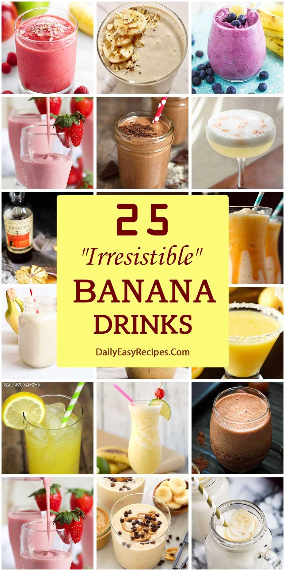 """25 """"Irresistible"""" Banana Drinks"""