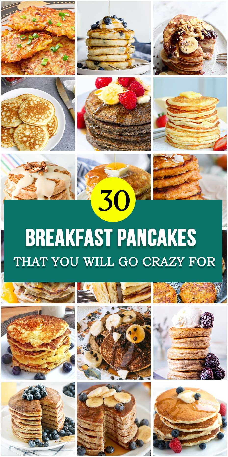 30 Breakfast Pancakes That You Will Go Crazy For
