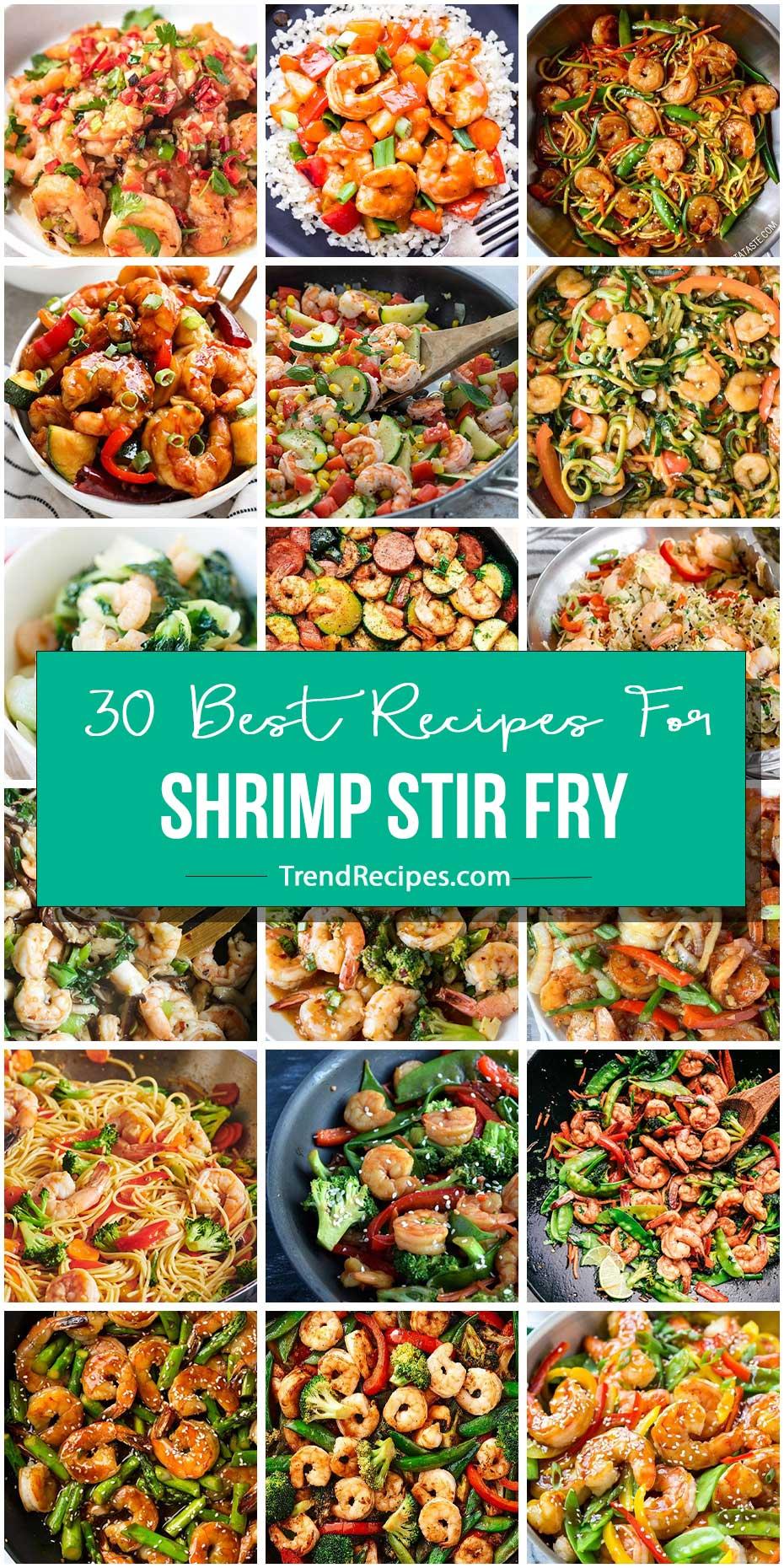 30 Crazy Good Recipes For Shrimp Stir Fry