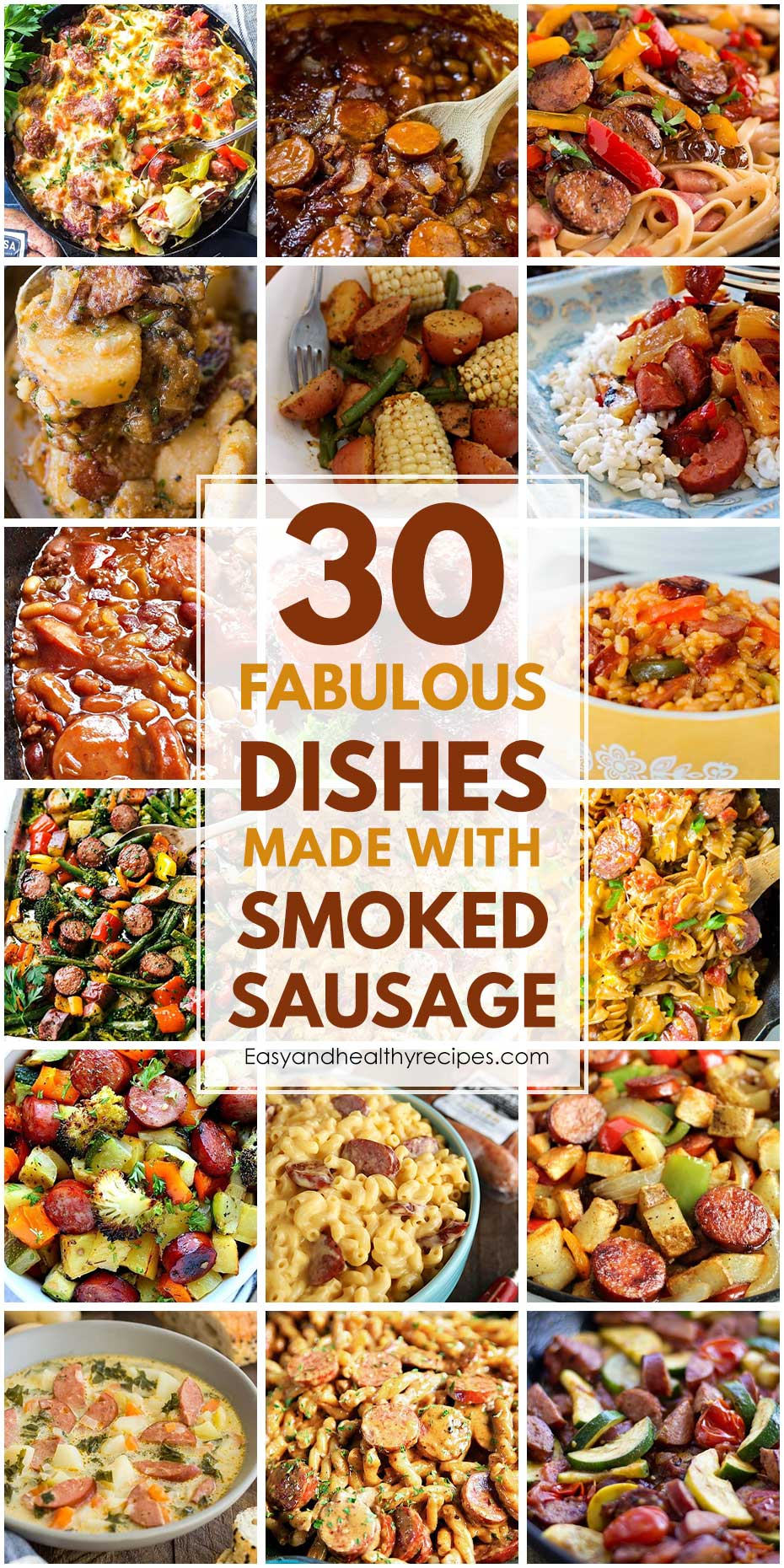 30 Fabulous Dishes Made With Smoked Sausage