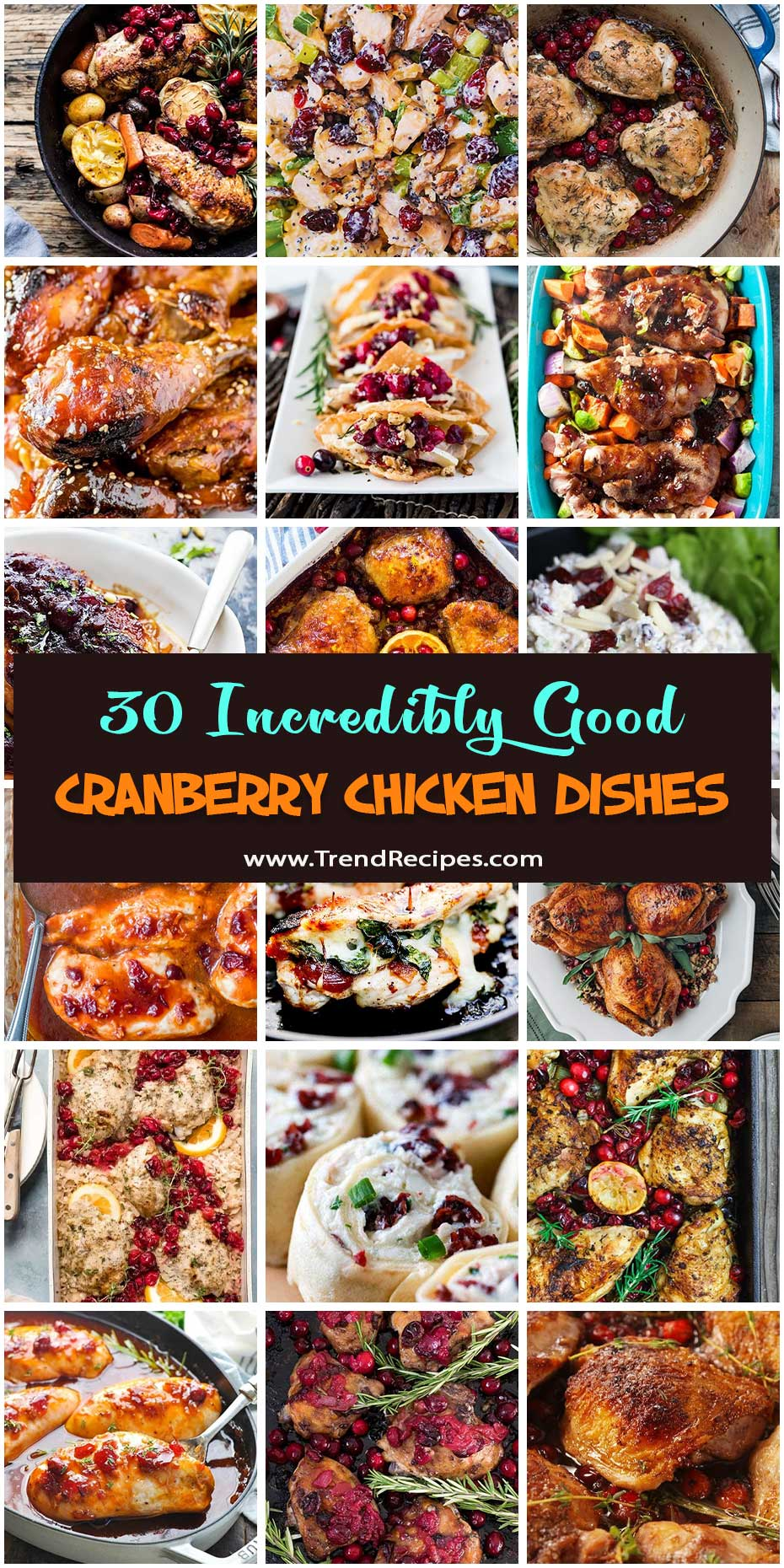 30 Ridiculously Delicious Cranberry Chicken Dishes