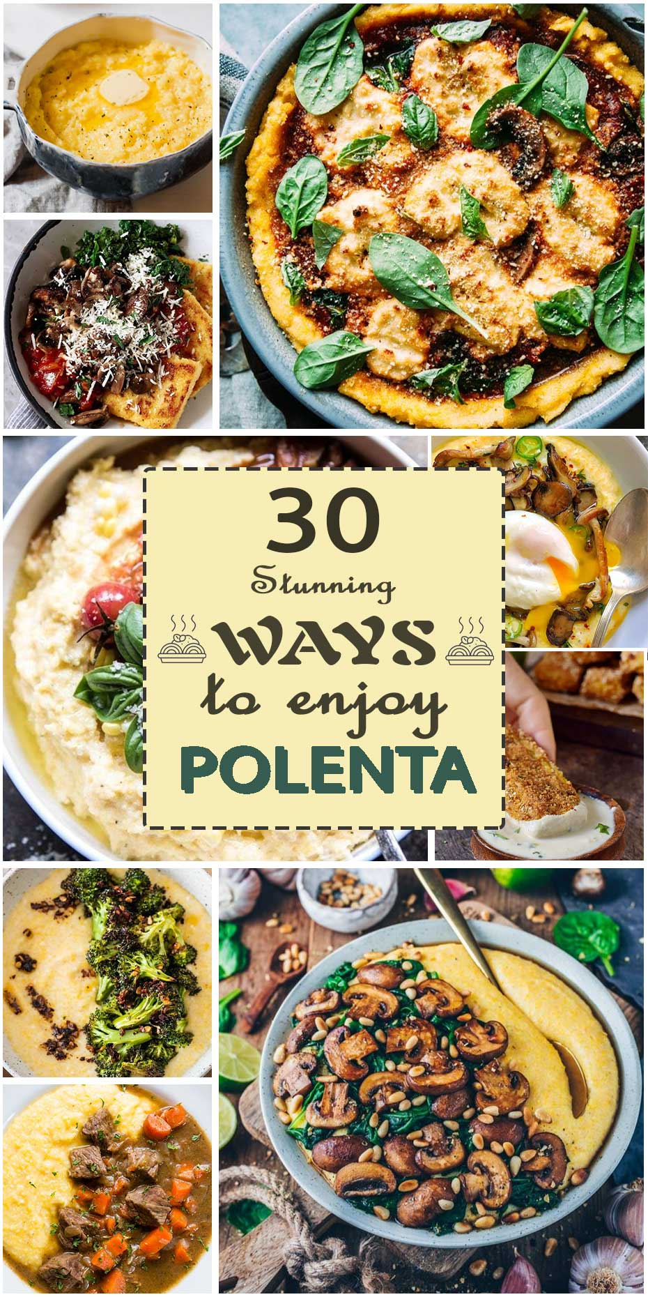 30 Stunning Ways To Enjoy Polenta