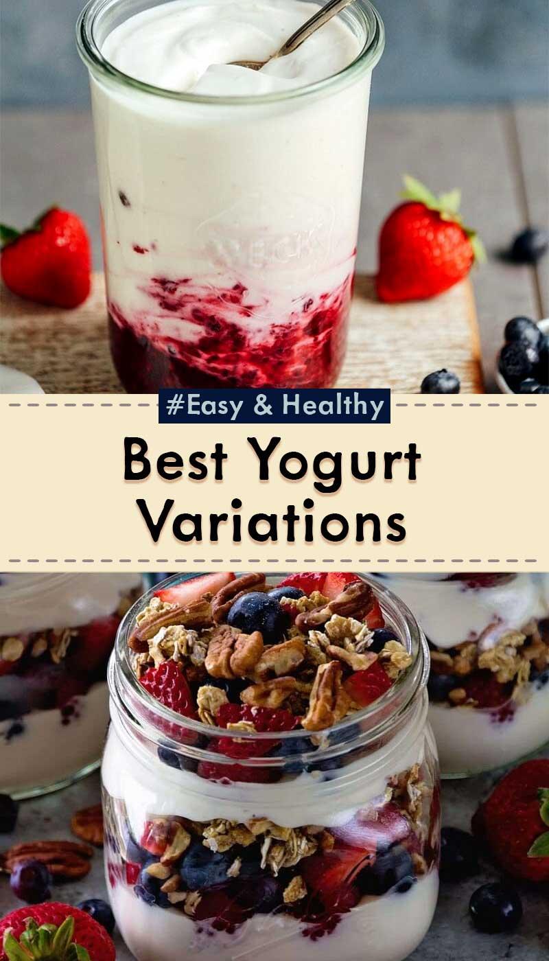Best Yogurt Variations You Should Taste