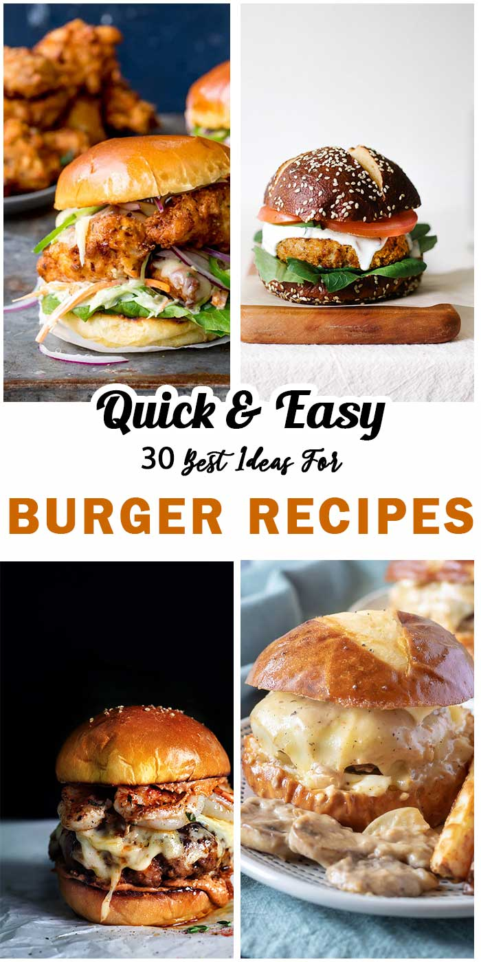 """""""Must Try"""" Burger Recipes"""